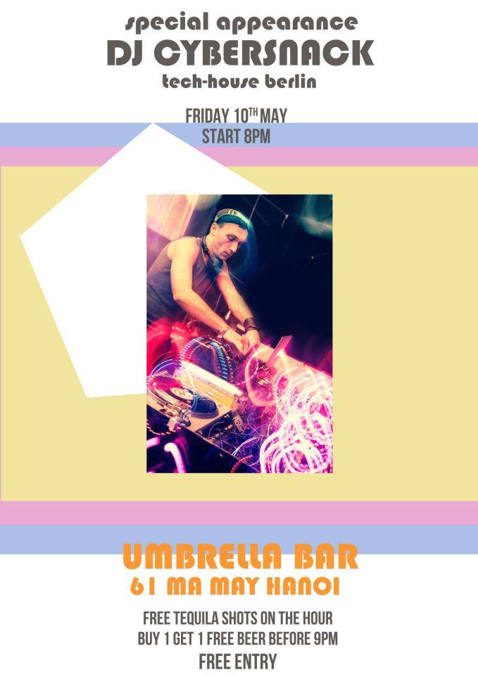 DJ Cybersnack@Umbrella bar