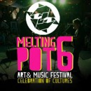 Melting Pot 6 Art & Music Festival