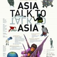 Contemporary Art Exhibition Asia, Talk to Asia