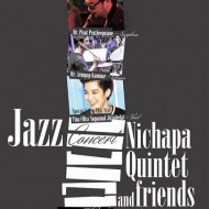 Jazz Concert with Nichapa Quintet and Friends