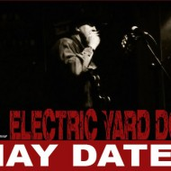 Electric-Yard-Dogs-May