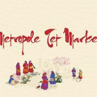 metropole-tet-market